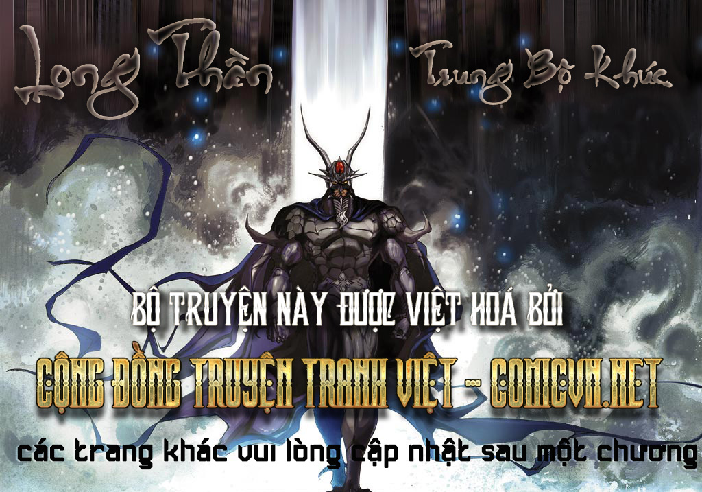 Long Thần - Trung Bộ Khúc Chap 28 - Next Chap 29
