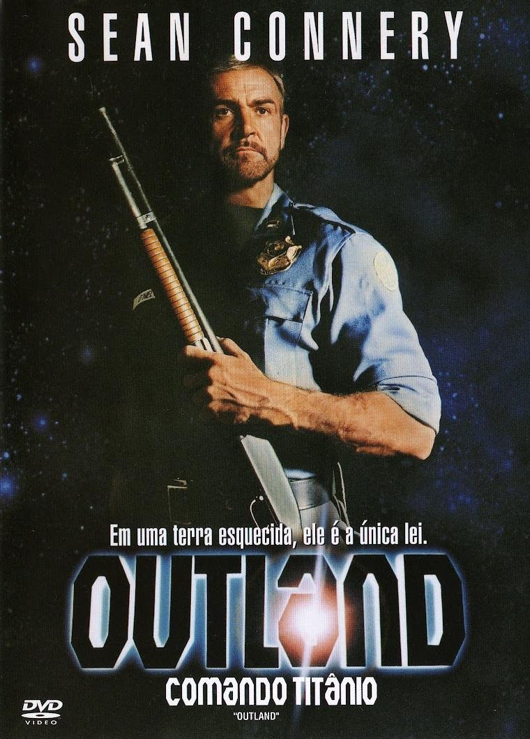 Outland: Comando Titânio – Dublado (1981)