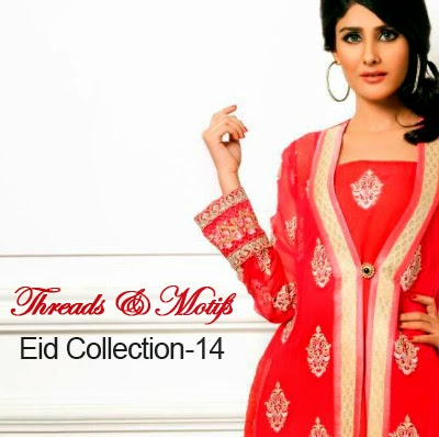 Threads and Motifs Eid Collection 2014- New Trend of Dresses for Eid