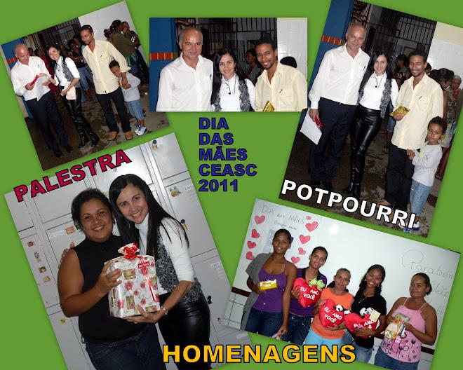 HOMENAGEM  ÀS MÃES DO CEASC 2011