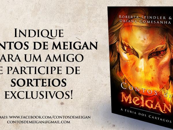 Promoção Indique Contos de Meigan para um Amigo