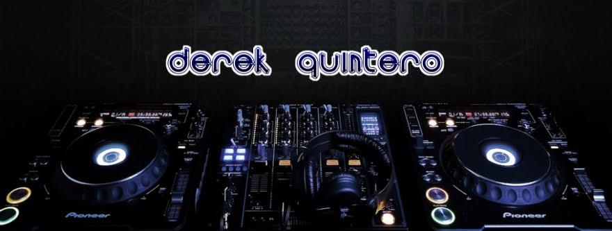 Dj Derek Quintero