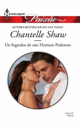 Os Segredos de um Homem Poderoso – Chantelle Shaw
