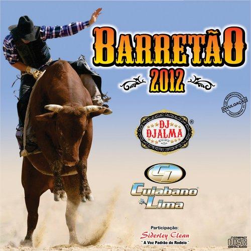 Dj Djalma - Barret�o 2012