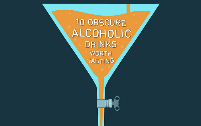 10 Obscure Alcoholic Drinks Worth Tasting