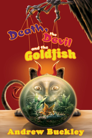 Death, the Devil and the Goldfish