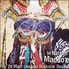 Top 20 Most Unusual Rockstar Deaths: 14. Nathan Maddox