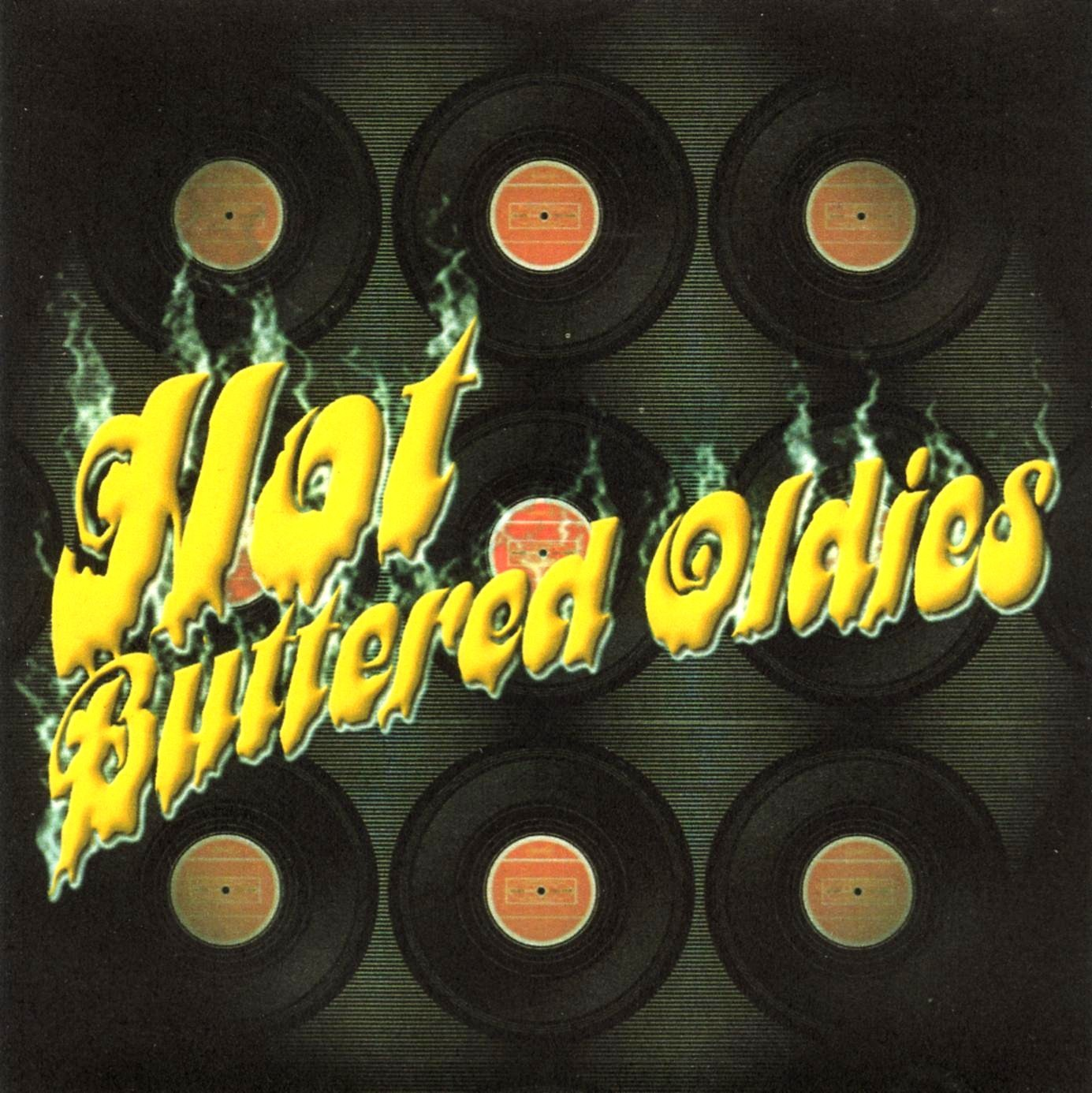 doo wop n soul oldies: hot buttered oldies