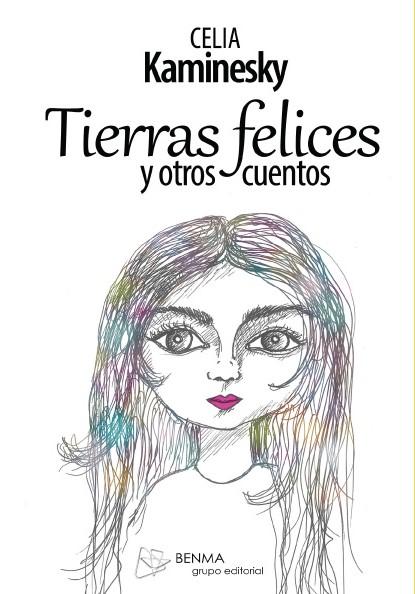 TIERRAS FELICES Y OTROS CUENTOS