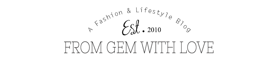 From Gem With Love | UK Fashion & Lifestyle Blog