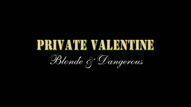 Private Valentine: Blonde U0026 Dangerous Title