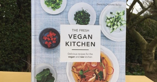 VEGANOO Vegan Reviews: Book Review: The Fresh Vegan Kitchen