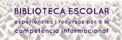 Experiències i recursos per a la competència informacional
