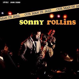 Sonny Rollins, Our Man in Jazz
