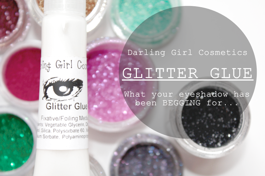 Darling Girl 'Glitter Glue' - What Your Eyeshadow Has Been BEGGING ...