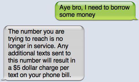 Aye Bro I Need To Borrow Some Money