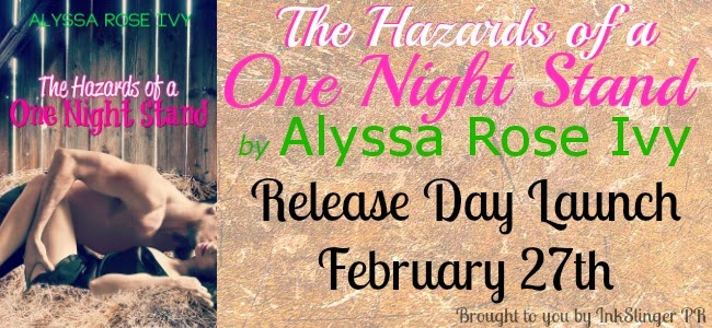 Release Day Launch: The Hazards of a One Night Stand by Alyssa Rose Ivy