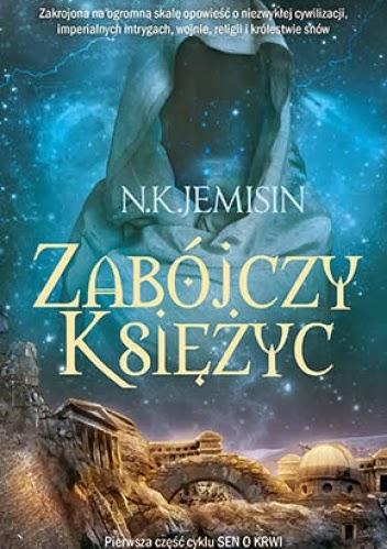 """50. """"Zabójczy Księżyc"""" N. K. Jemisin"""