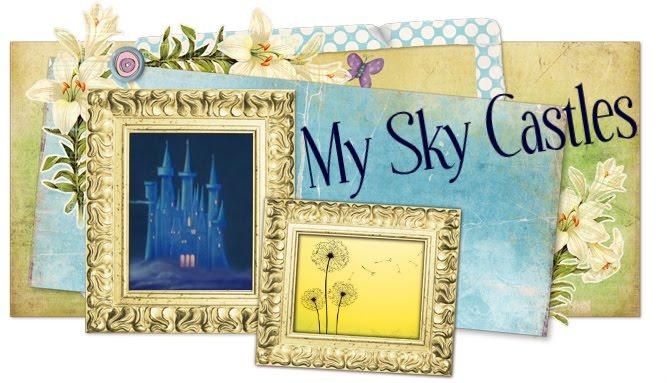 My Sky Castles