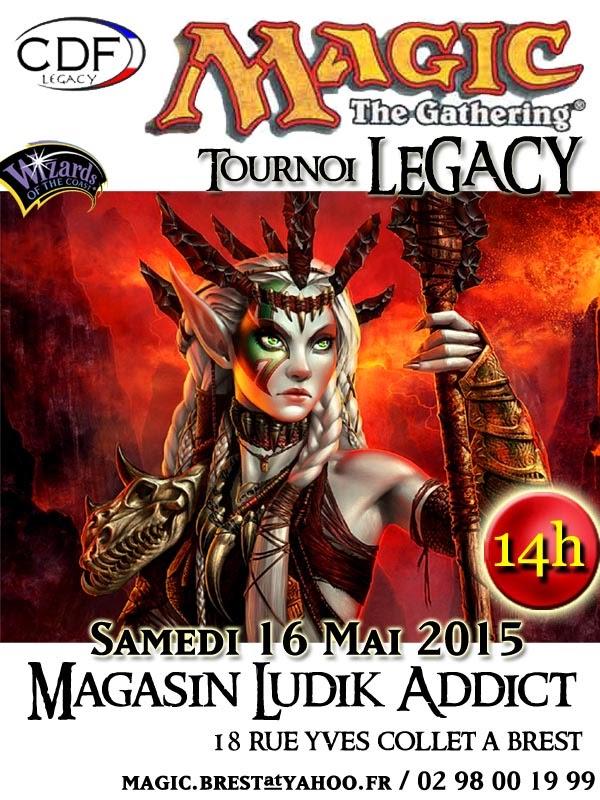 [Brest] Tournoi Legacy du 16 mai 2015 Legacy%2BMai%2B2015