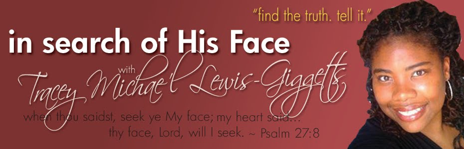 IN SEARCH OF HIS FACE