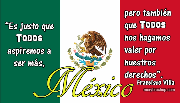 bonita frases célebre de francisco pancho villa aspiremos mejor imagen mexico