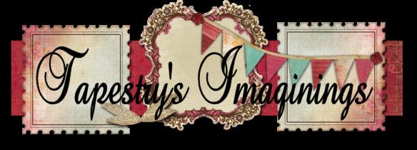 Tapestry's Imaginings