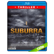 Suburra (2015) BRRip 720p Audio Italiano 5.1 Subtitulada