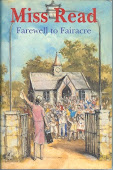 Fairwell to Fairacre; 1st ed.  £15.00