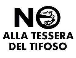 No alla Tessera del Tifoso!