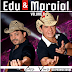 Edu & Maraial – CD Ao Vivo Em Itaju do Colonia – BA 19/07/2014