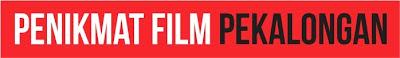 PENIKMAT FILM PEKALONGAN