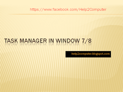 Task Manager in Windows 8 | 7