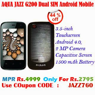 Aqua Jazz G200 Dual Sim Android 4.0 Mobile Phone at 44% Off. Buy it for Rs.2795/-