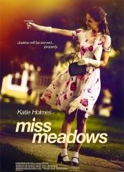 Miss Meadows 2014 español Online latino Gratis