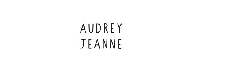 Audrey Jeanne | blog