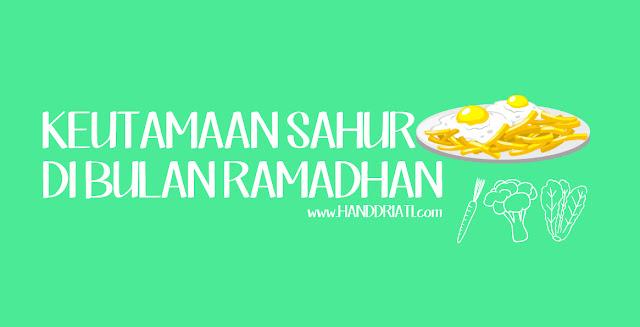 Keutamaan Sahur di Bulan Ramadhan