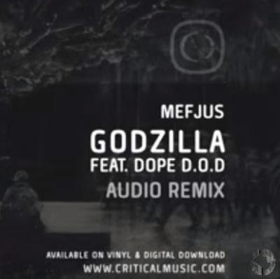 "MEFJUS ""Godzilla"" Feat. DOPE D.O.D"