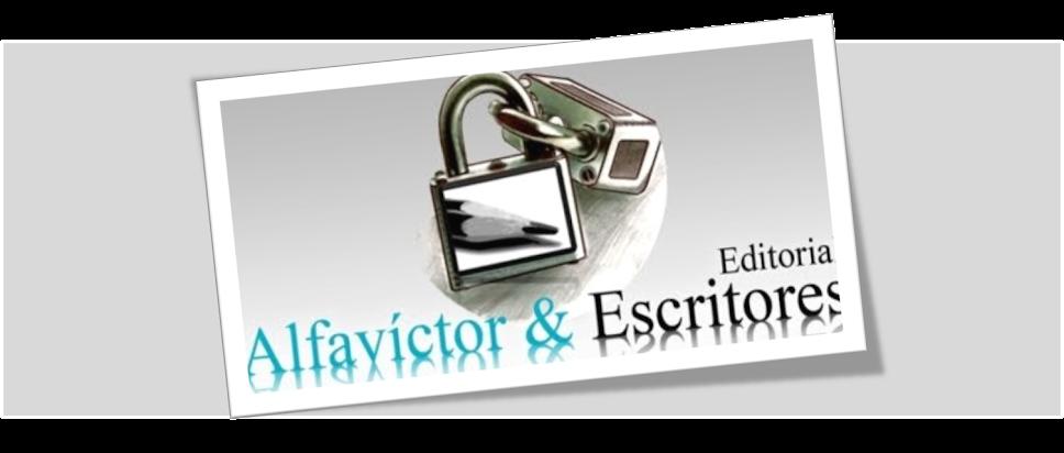 Alfavictor & Escritores. Editorial