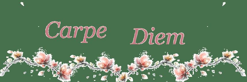 Carpe * Diem