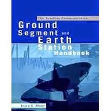 The Satellite Communication: Ground Segment and Earth Station Handbook