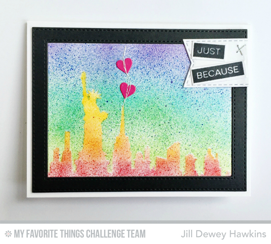 Urban Just Because Card by Jill Dewey Hawkins featuring the Label Maker Sentiments stamp set and the New York Skyline and Stiched Rectangle Frames Die-namics #mftstamps