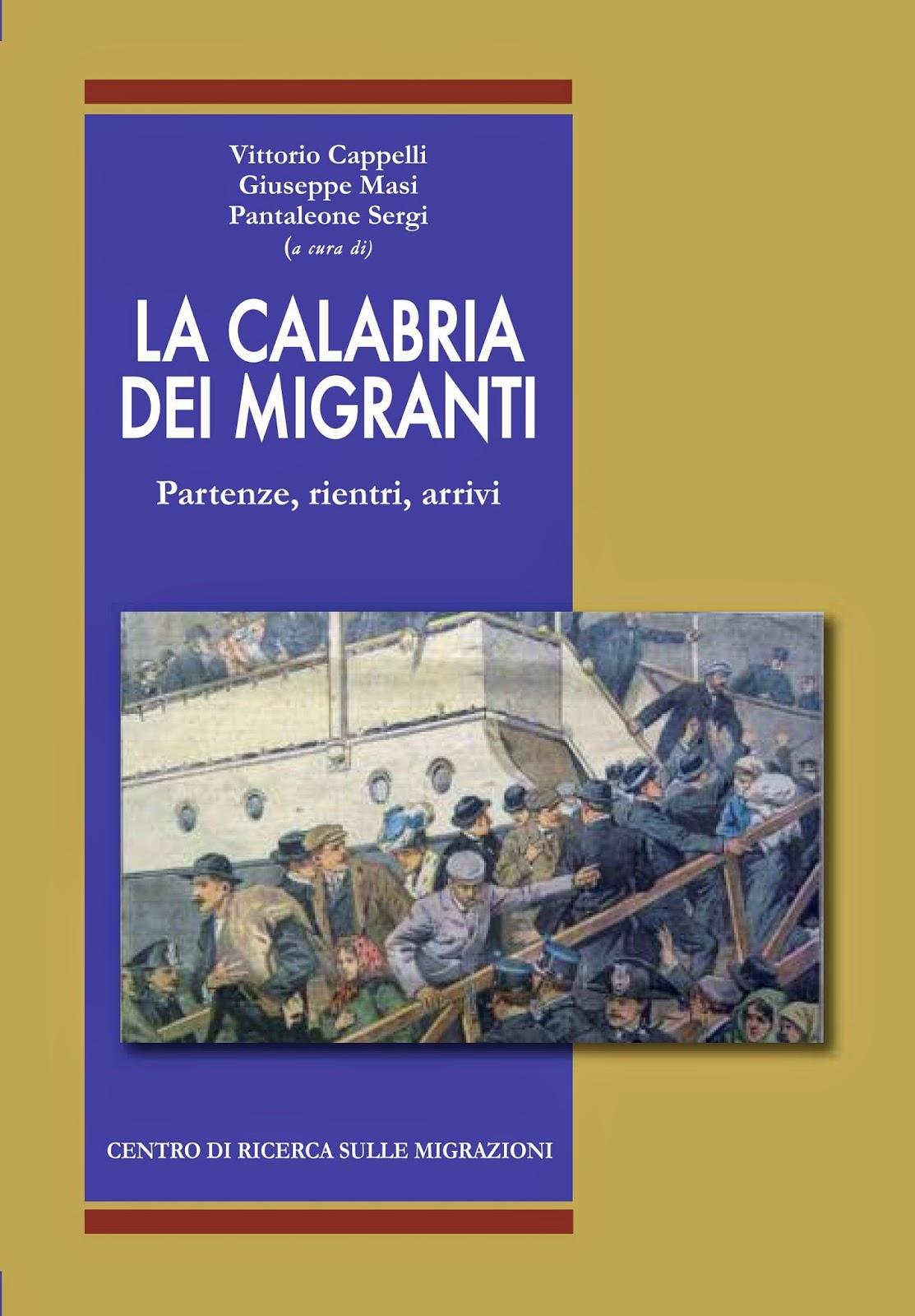 """""""La Calabria dei Migranti"""" - secondo volume edito dal Centro di Ricerca sulle Migrazioni"""