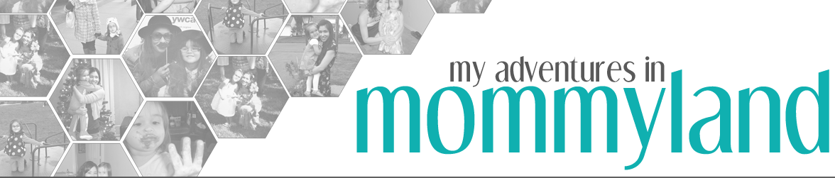 My Adventures in Mommyland