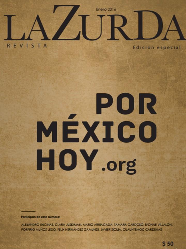 LaZurDa, Por México Hoy