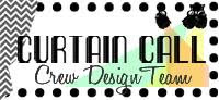 I design for Curtain Call Inspirational Challenge