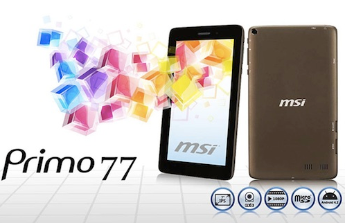 MSI Primo 77 Android Tablet from Taiwan
