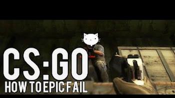 Những tình huống Fail khó đỡ trong CS:GO