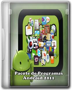 Pacote de Programas Para Android + Games 2011