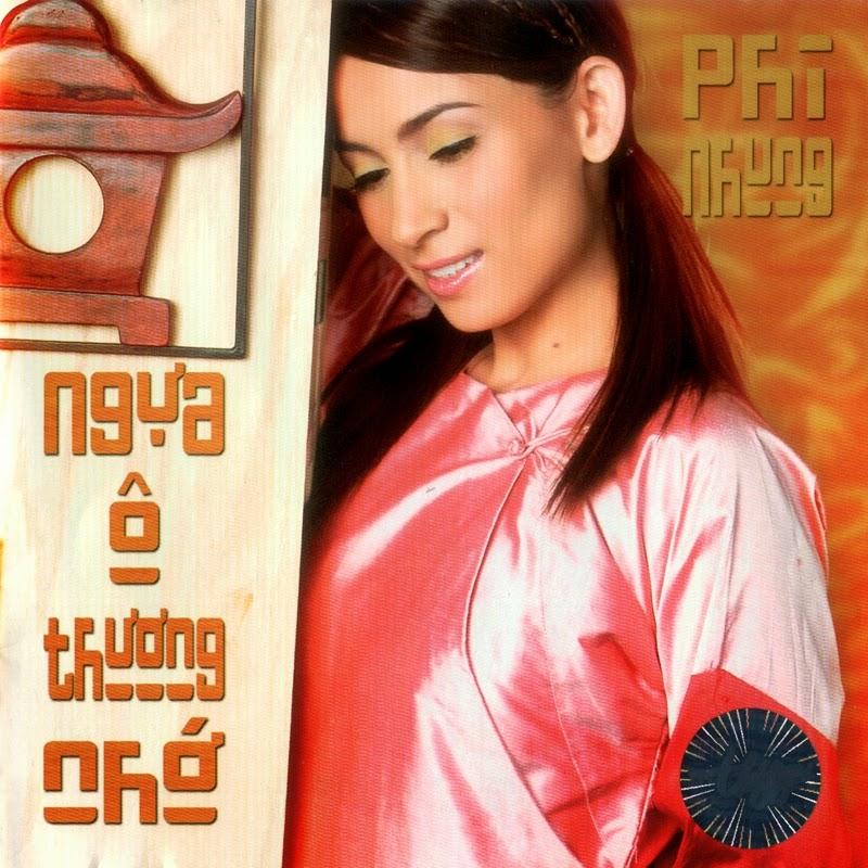 Thúy Nga CD318 - Phi Nhung - Ngựa Ô Thương Nhớ (NRG)